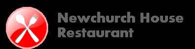 Newchurch House Restaurant